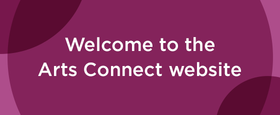 Welcome to Arts Connect